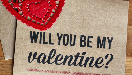 will you be my valentine …